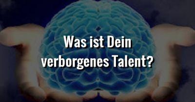 Was ist Dein verborgenes Talent?