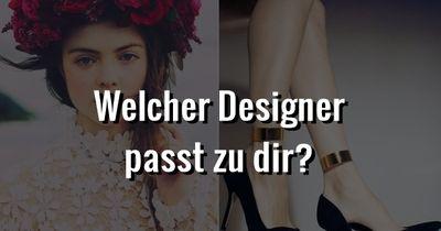 Welcher Designer passt zu dir?