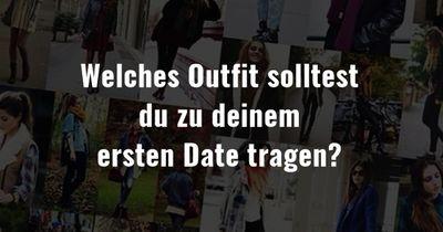 Welches Outfit solltest du zu deinem ersten Date tragen?