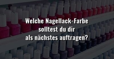 Welche Nagellack-Farbe passt zu dir?
